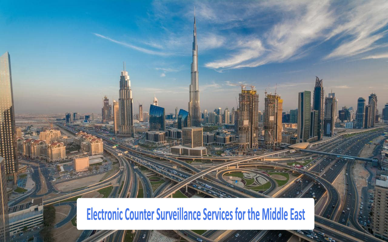 TSCM Experts for the Middle East - Counter Surveillance Dubai
